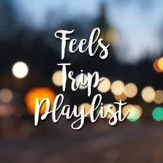Feels Trip Playlist