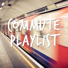 Commute Playlist